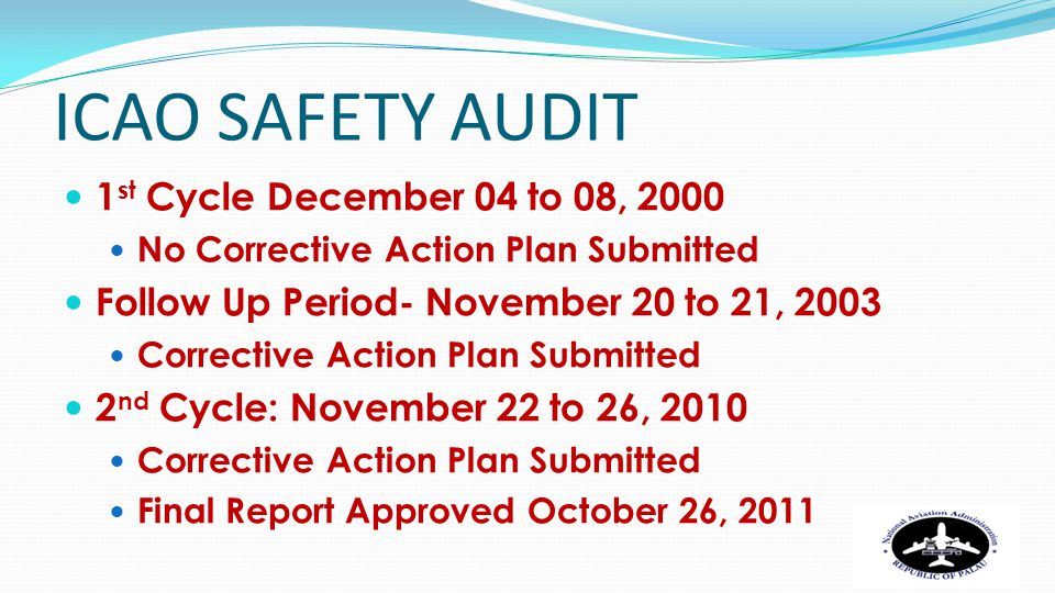 ICAO SAFETY AUDIT 1st Cycle December 04 to 08, 2000
