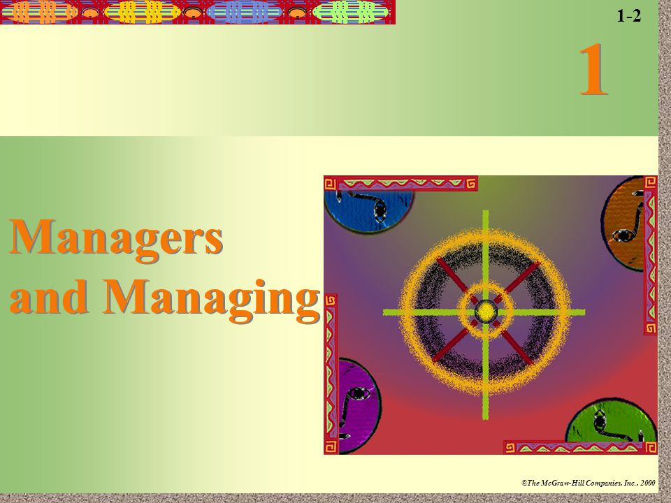 1-2 1 Managers and Managing