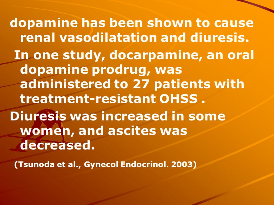 dopamine has been shown to cause renal vasodilatation and diuresis.