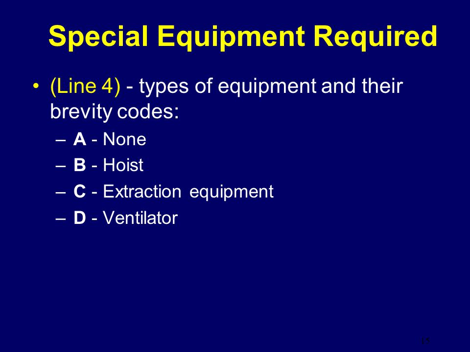 Special Equipment Required