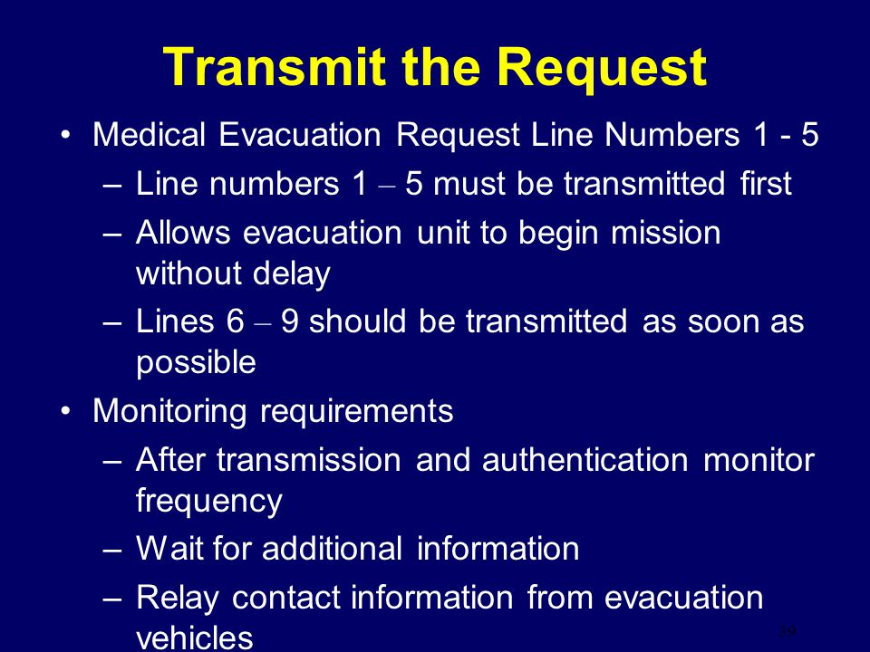 Transmit the Request Medical Evacuation Request Line Numbers 1 - 5