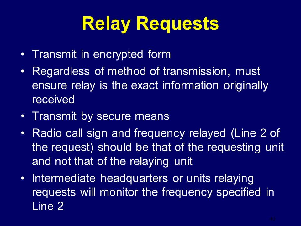 Relay Requests Transmit in encrypted form