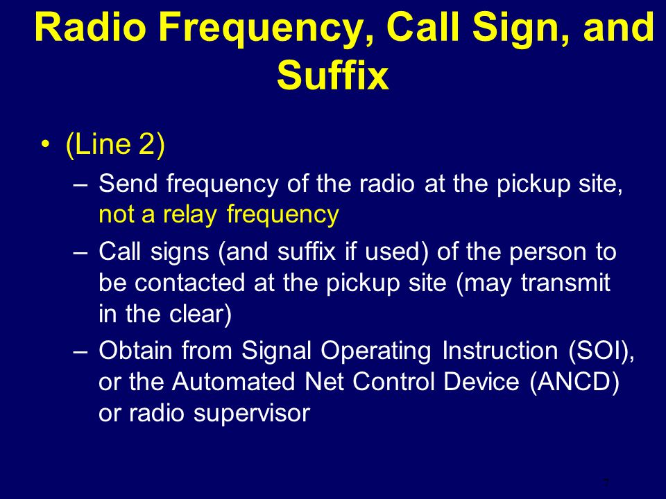 Radio Frequency, Call Sign, and Suffix