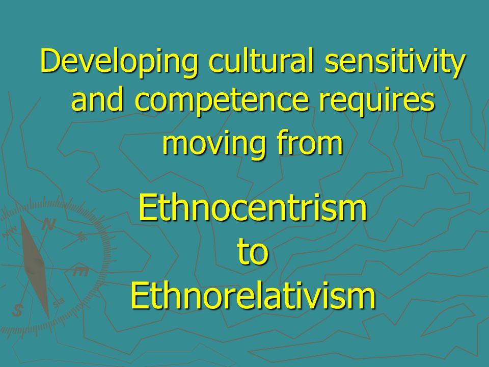 Ethnocentrism to Ethnorelativism