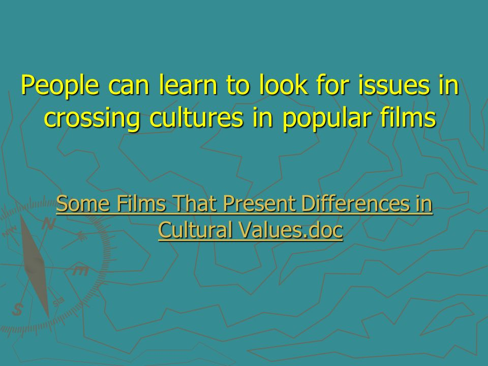 Some Films That Present Differences in Cultural Values.doc