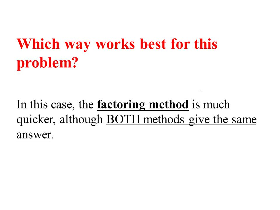Which way works best for this problem