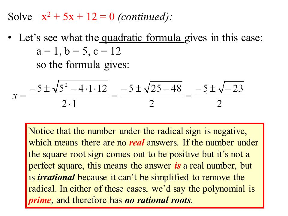 Solve x2 + 5x + 12 = 0 (continued):