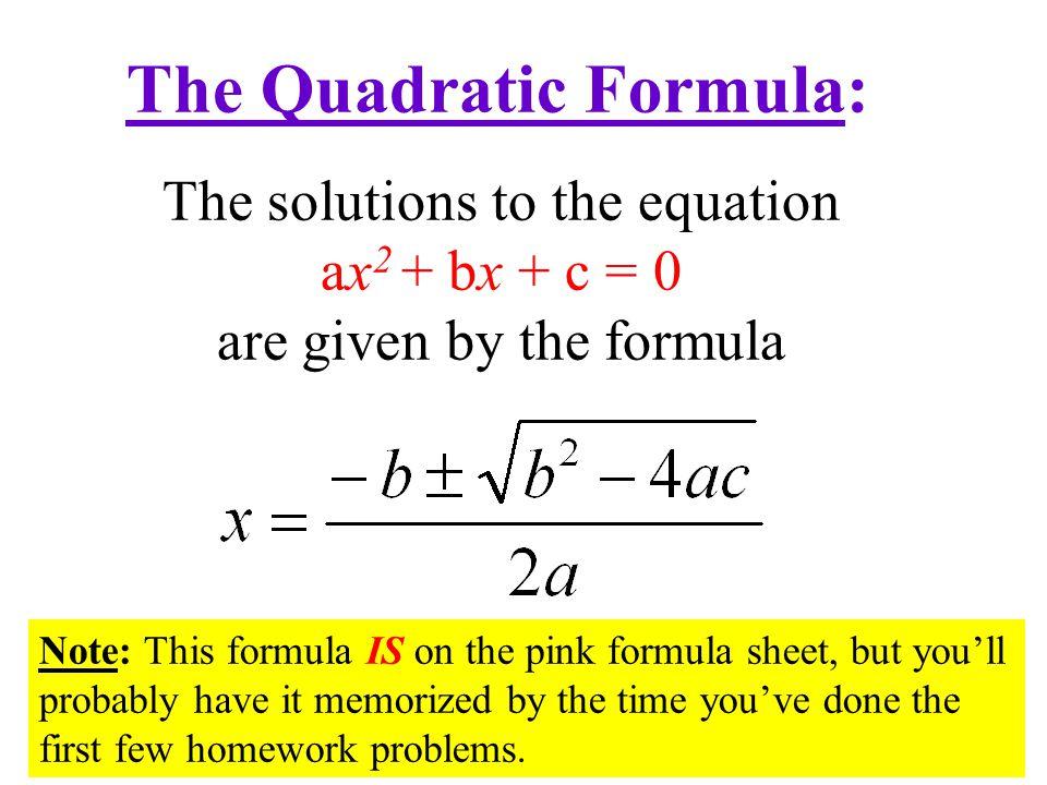 The Quadratic Formula: