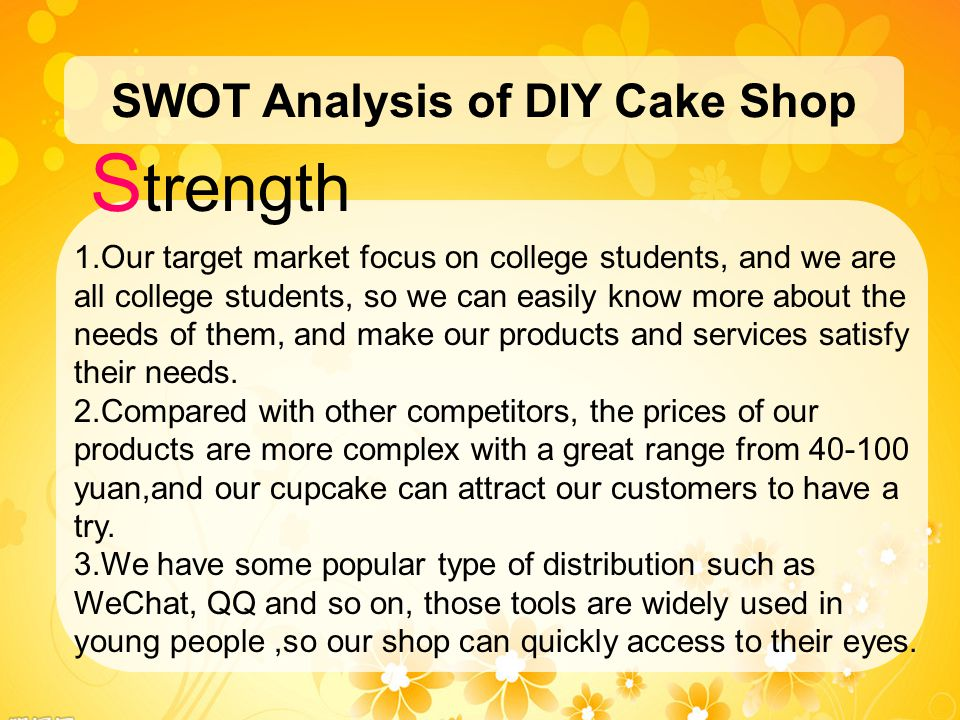 swot analysis for cupcakes A swot analysis (strengths, weaknesses, opportunities, and threat) is an important part of planning your food truck's future.