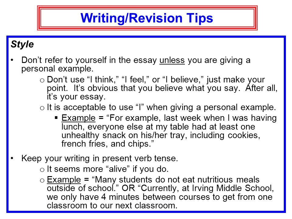 revision tips for essays Help your child write a narrative essay in every grade and learn tips on how to write a narrative essay home revising a narrative essay in the revision phase.