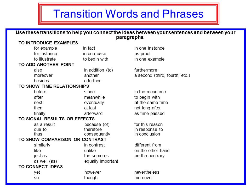 transition words to use in a essay Proper paragraph transitions are as important as grammar and spelling in an essay join us to learn how to use transition words between paragraphs the right way.