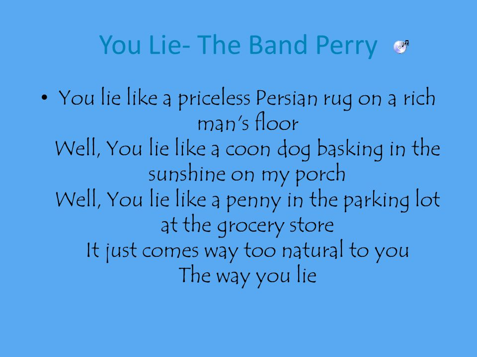 Attractive 16 You Lie  The Band Perry You Lie Like A Priceless Persian Rug .