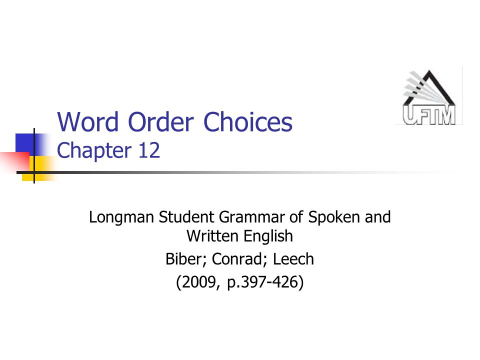 Word Order Choices Chapter 12