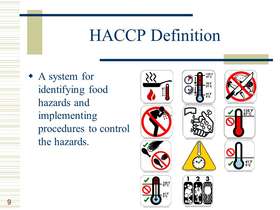 Lesson 9 managing food safety ppt video online download - Procedure haccp cuisine ...