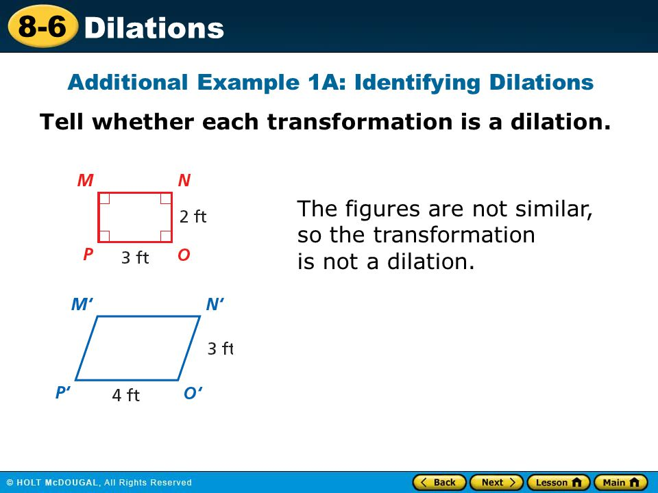Additional Example 1A: Identifying Dilations