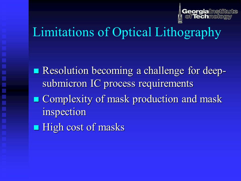 Limitations of Optical Lithography