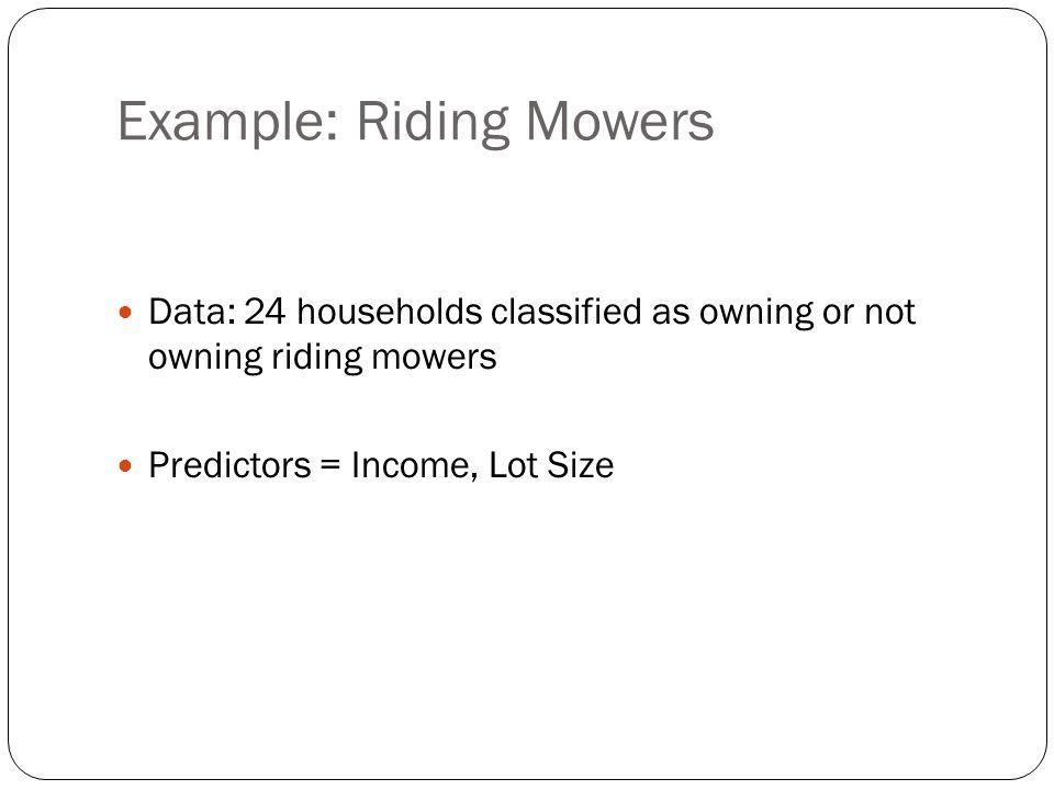 Example: Riding Mowers