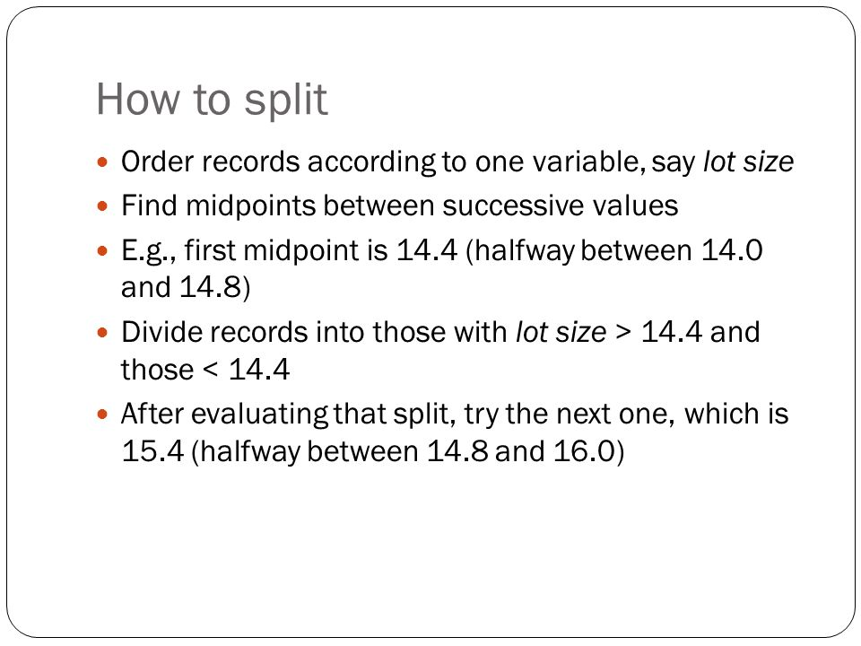 How to split Order records according to one variable, say lot size