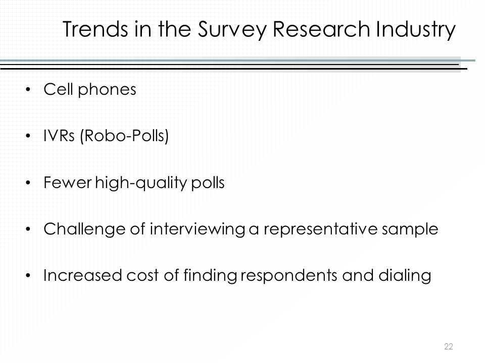 Trends in the Survey Research Industry