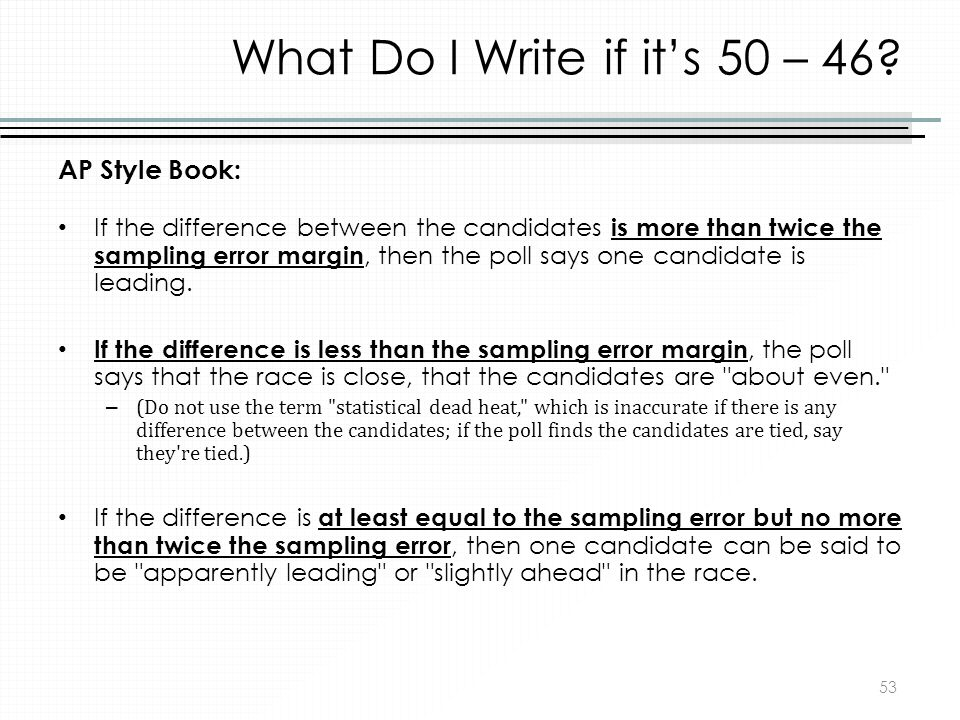 What Do I Write if it's 50 – 46 AP Style Book: