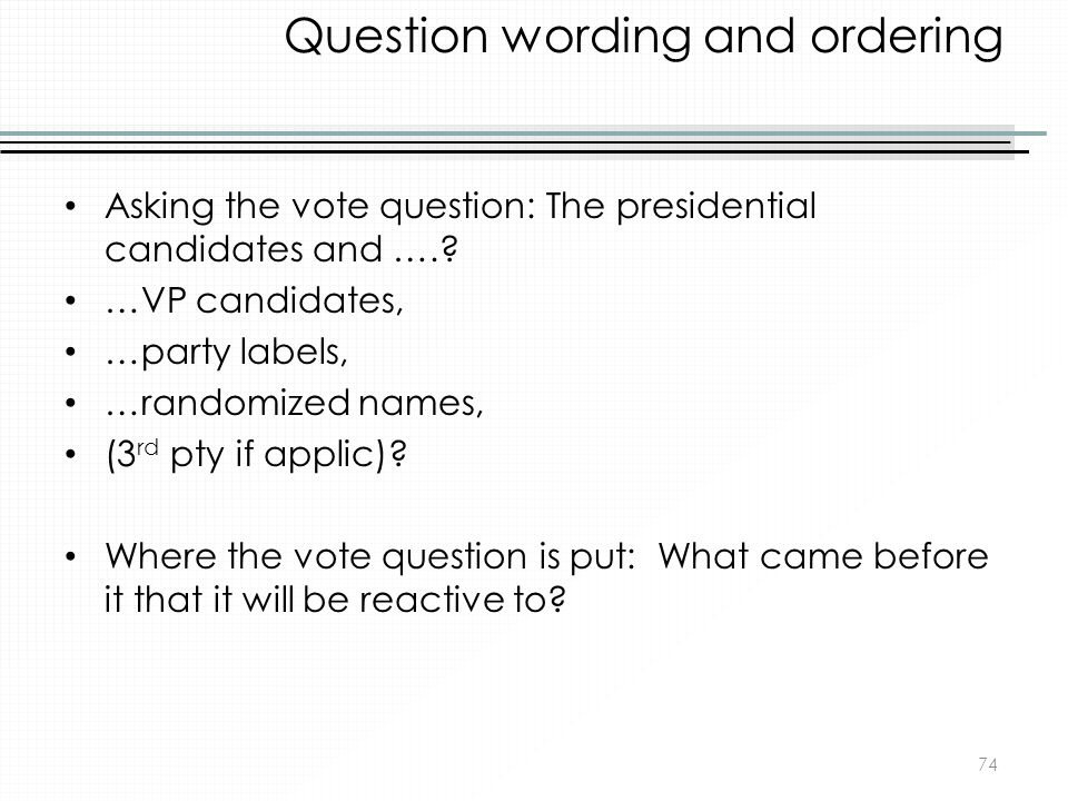 Question wording and ordering