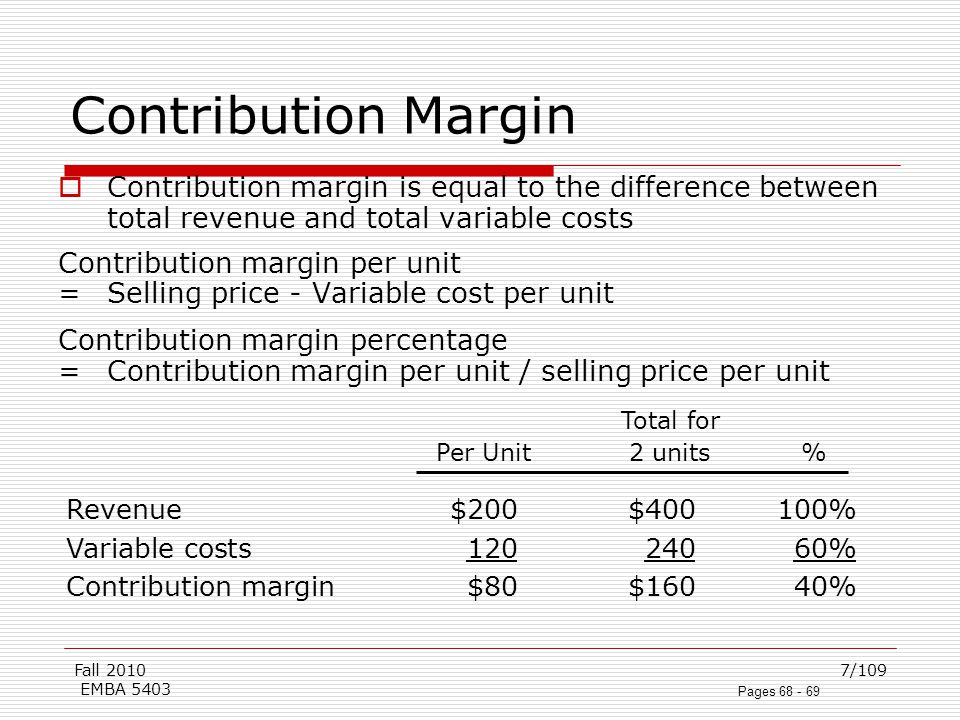 variable cost and total contribution A contribution margin is the amount of money a business has to cover its fixed costs and contribute to net profit or loss after paying variable costs.