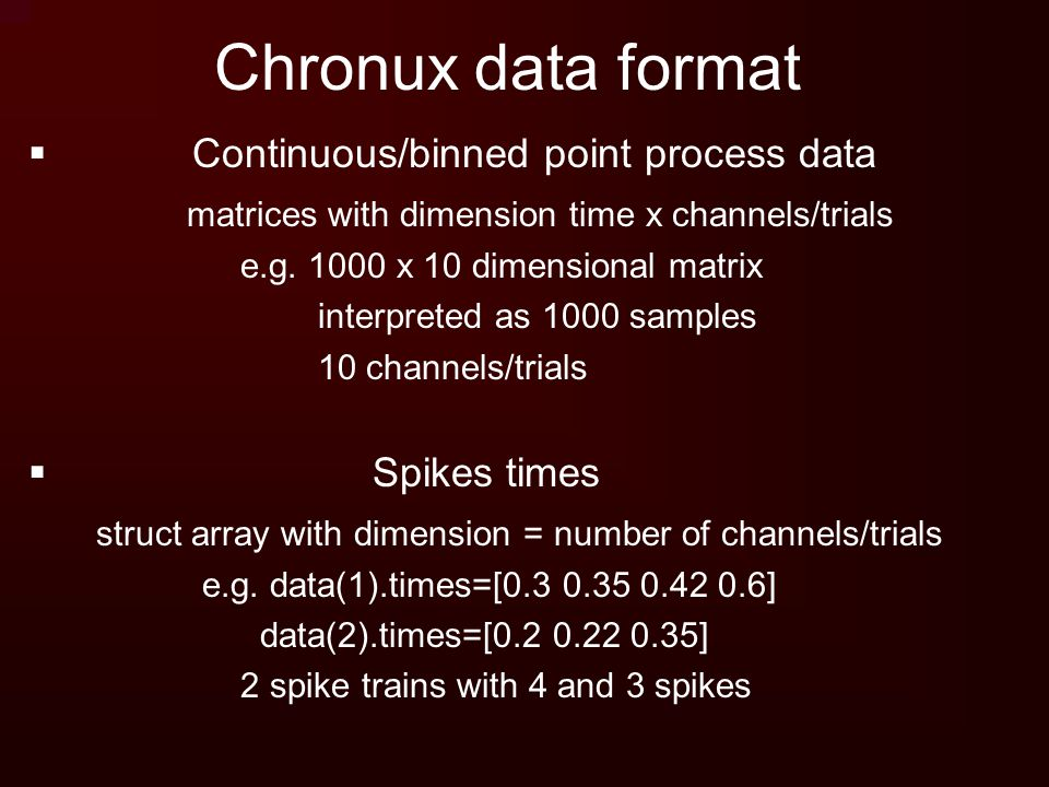 Chronux data format Continuous/binned point process data