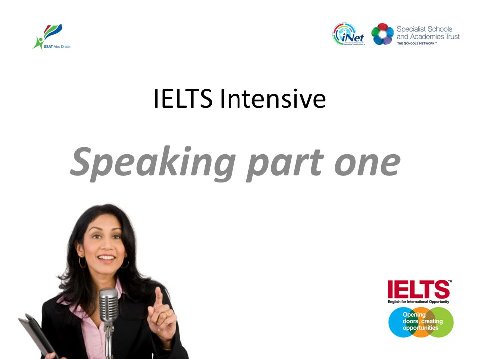 IELTS Intensive Speaking part one