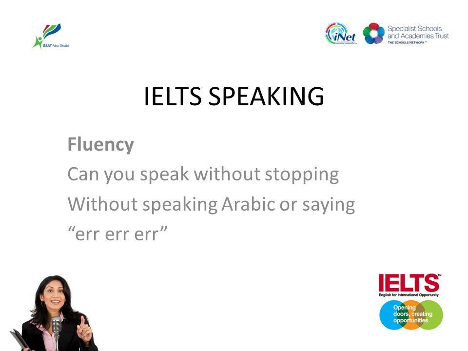 IELTS SPEAKING Fluency Can you speak without stopping