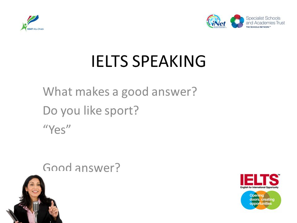 What makes a good answer Do you like sport Yes Good answer