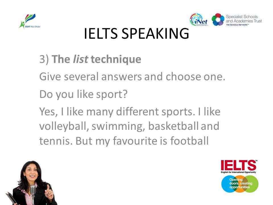 IELTS SPEAKING 3) The list technique