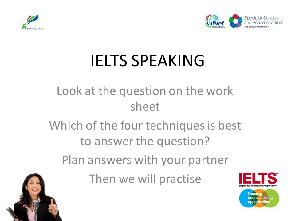 IELTS SPEAKING Look at the question on the work sheet