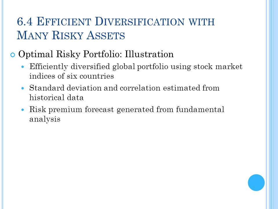 6.4 Efficient Diversification with Many Risky Assets
