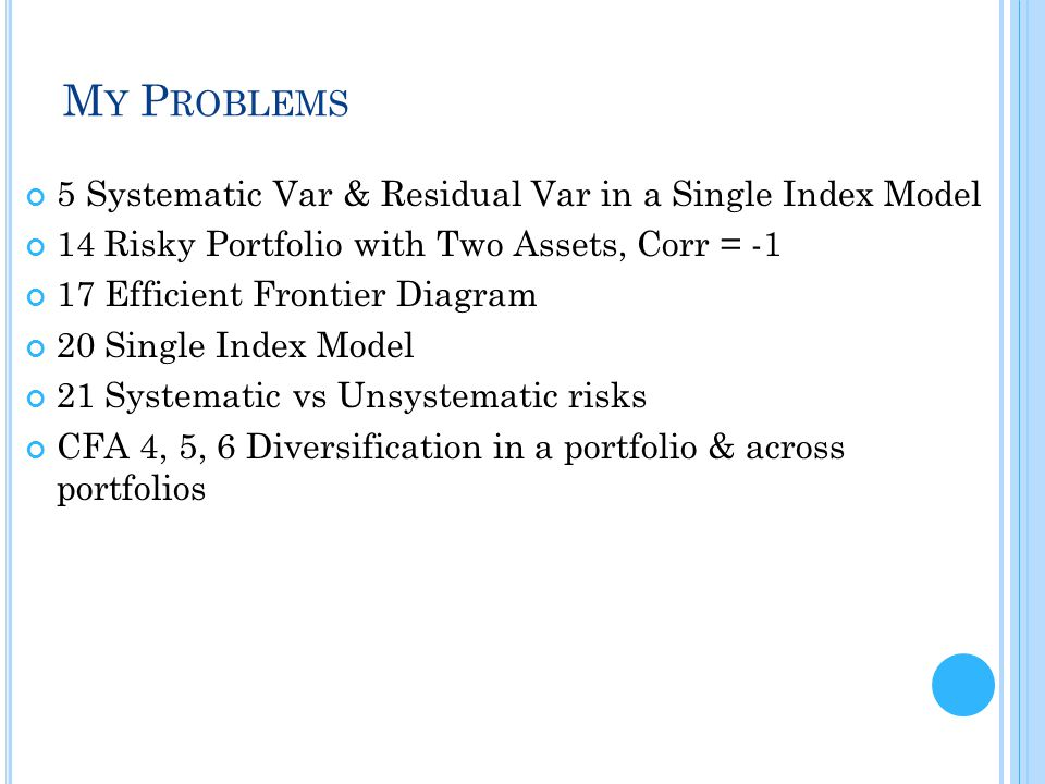 My Problems 5 Systematic Var & Residual Var in a Single Index Model