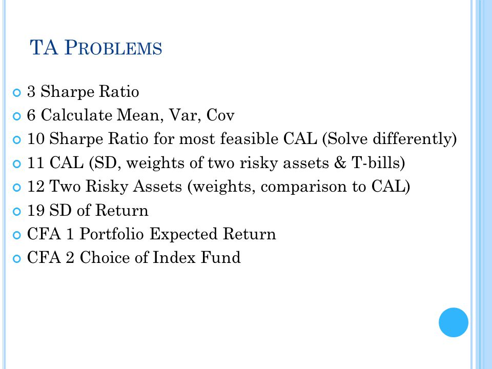 TA Problems 3 Sharpe Ratio 6 Calculate Mean, Var, Cov