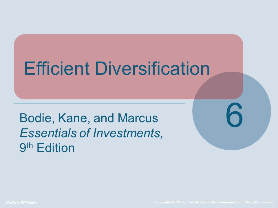 6 Efficient Diversification Bodie, Kane, and Marcus