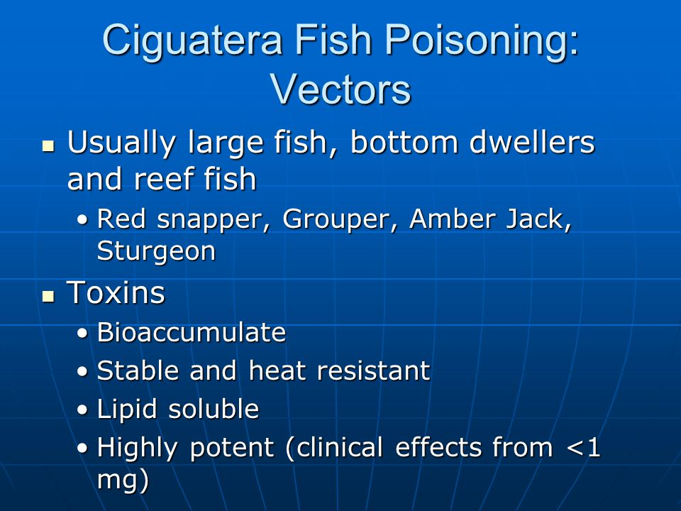 Food borne illness ppt video online download for Ciguatera fish poisoning