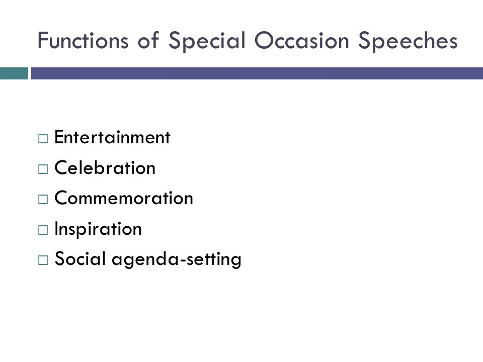 Functions of Special Occasion Speeches