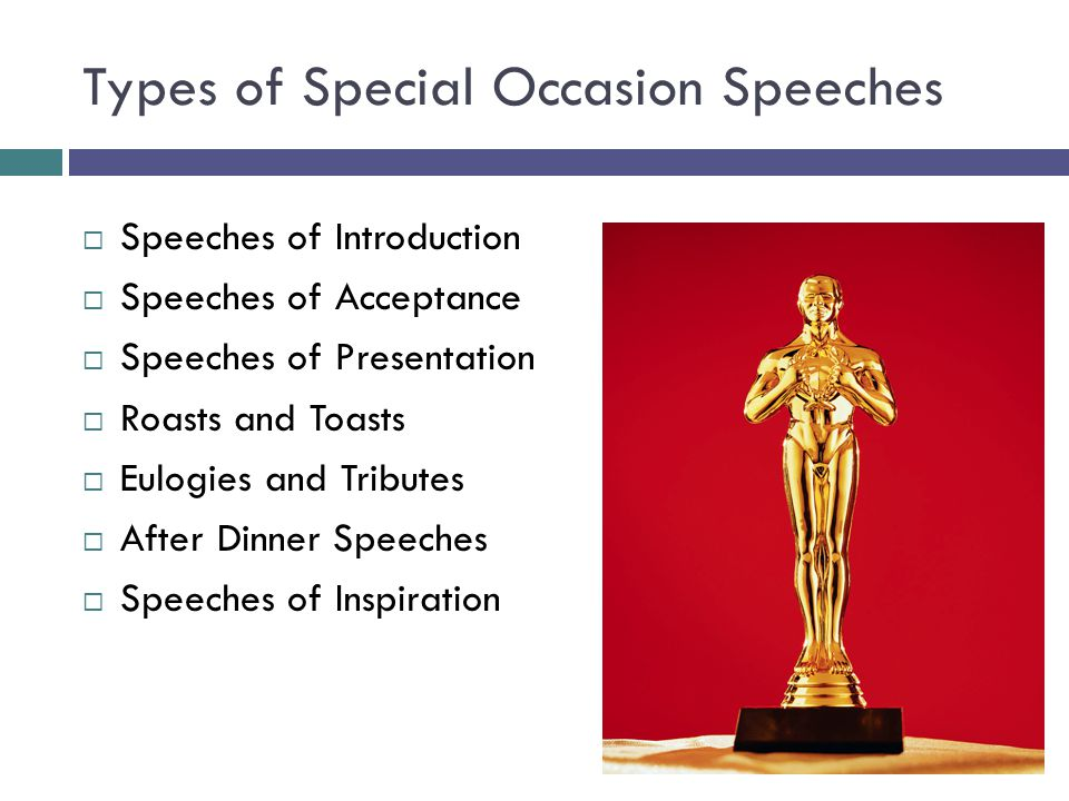 Types of Special Occasion Speeches