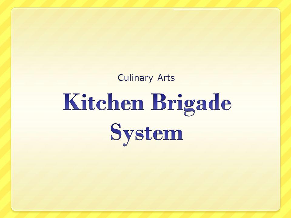 Restaurant Kitchen Brigade kitchen brigade system - ppt video online download