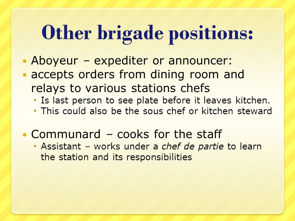 the kitchen brigade system The brigade system was instituted by escoffier to streamline and simplify work in hotel kitchens it served to eliminate the chaos and duplication of.