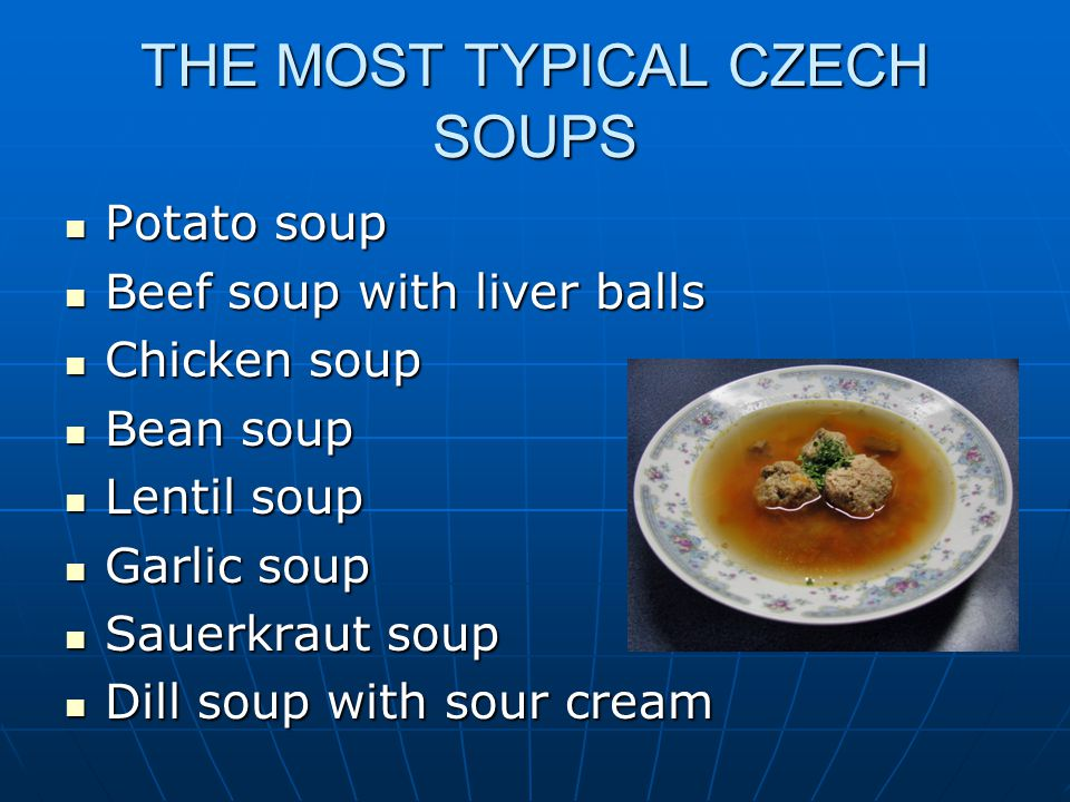 THE MOST TYPICAL CZECH SOUPS