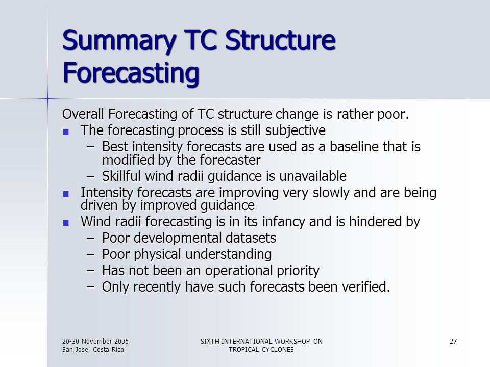 Summary TC Structure Forecasting