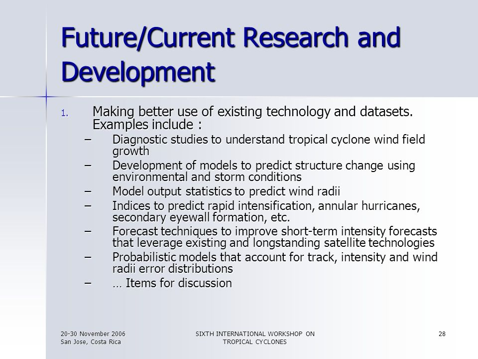 Future/Current Research and Development