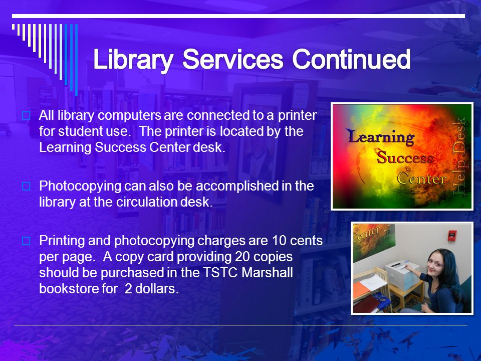 Library Services Continued