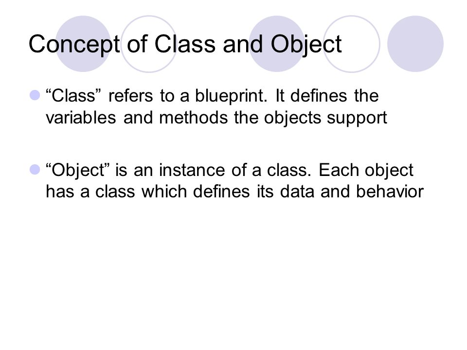 object oriented programming and data member Object oriented programming basics class is an entity which consists of member data and member functions which operate on the member data bound together q what is an object.