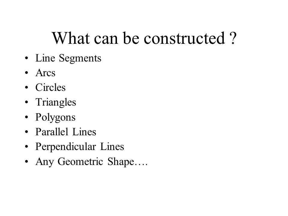 What can be constructed