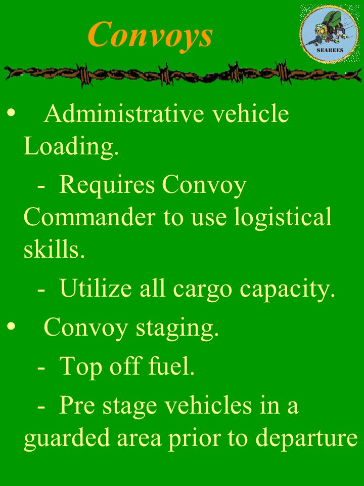 Convoys Administrative vehicle Loading.