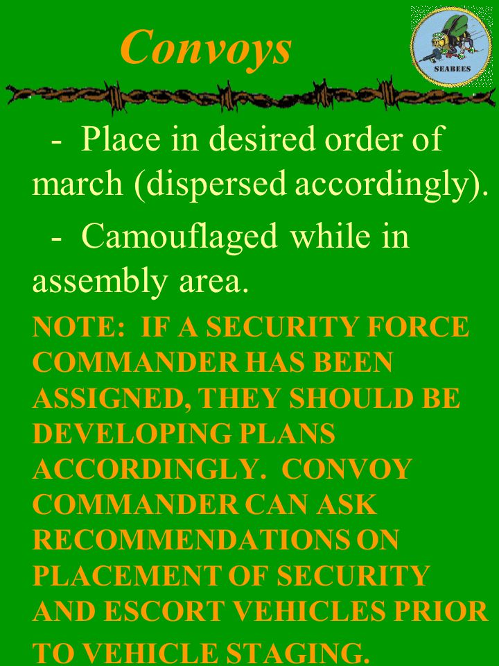 Convoys - Place in desired order of march (dispersed accordingly).