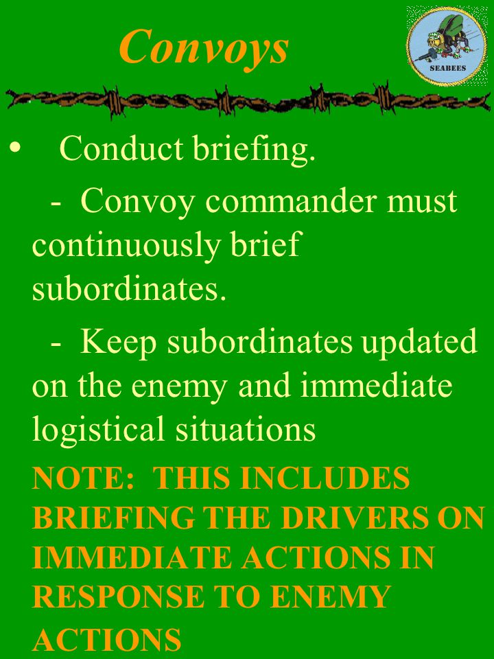 Convoys Conduct briefing.